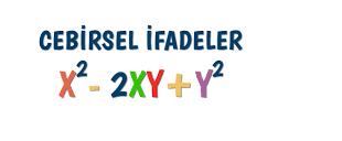 CEBİRSEL İFADELER-1